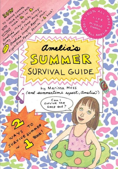 Amelia's Summer Survival Guide: Amelia's Itchy-Twitchy           Lovey-Dovey Summer at Camp Mosquito; Amelia's Longest, Biggest,           Most-Fights-Ever Family Reunion