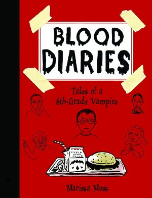 Blood Diaries: Tales of a 6th Grade Vampire