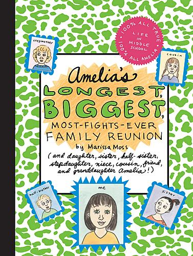 Amelia's Longest, Biggest, Most-Fights-Ever Family                Reunion