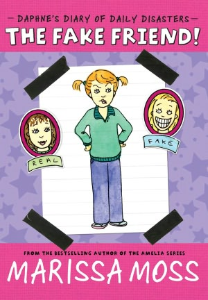 Daphne's Diary of Daily Disasters - The Fake Friend